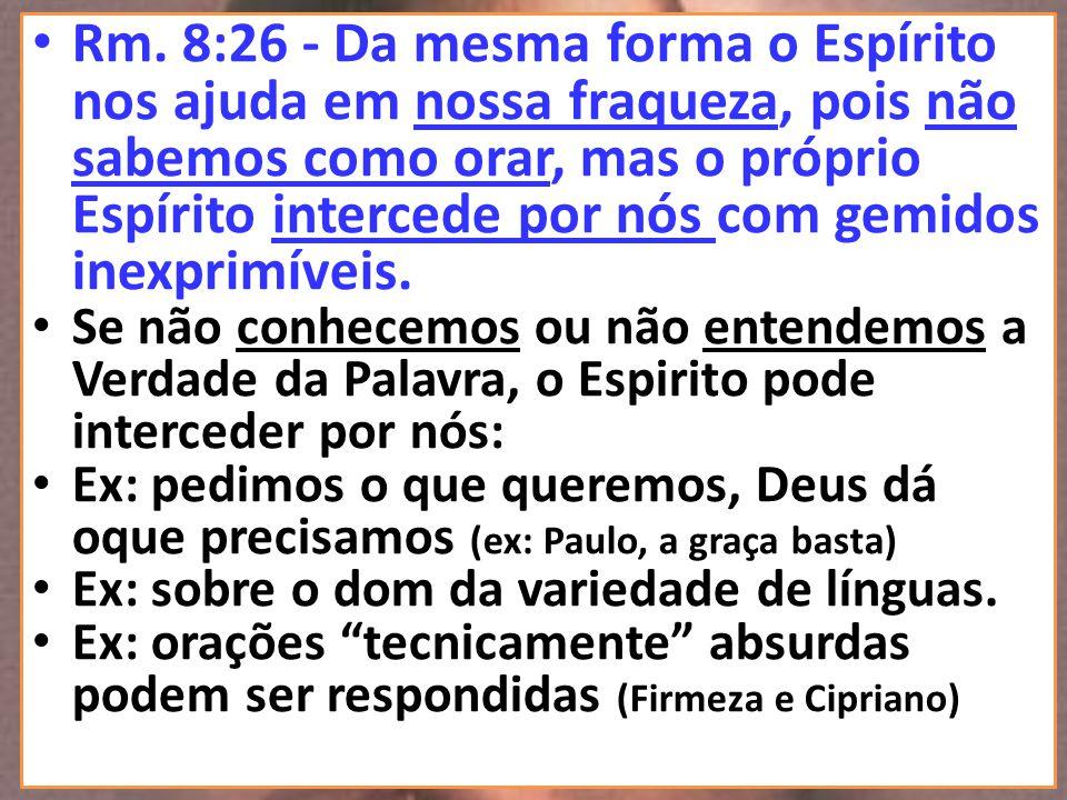 Tg.5:16,17 - Muito pode, por sua eficácia, a súplica feita por um justo.
