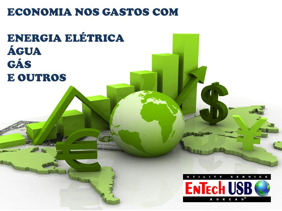 ECONOMIA NOS GASTOS COM ENERGIA ELÉTRICA ÁGUA GÁS E OUTROS
