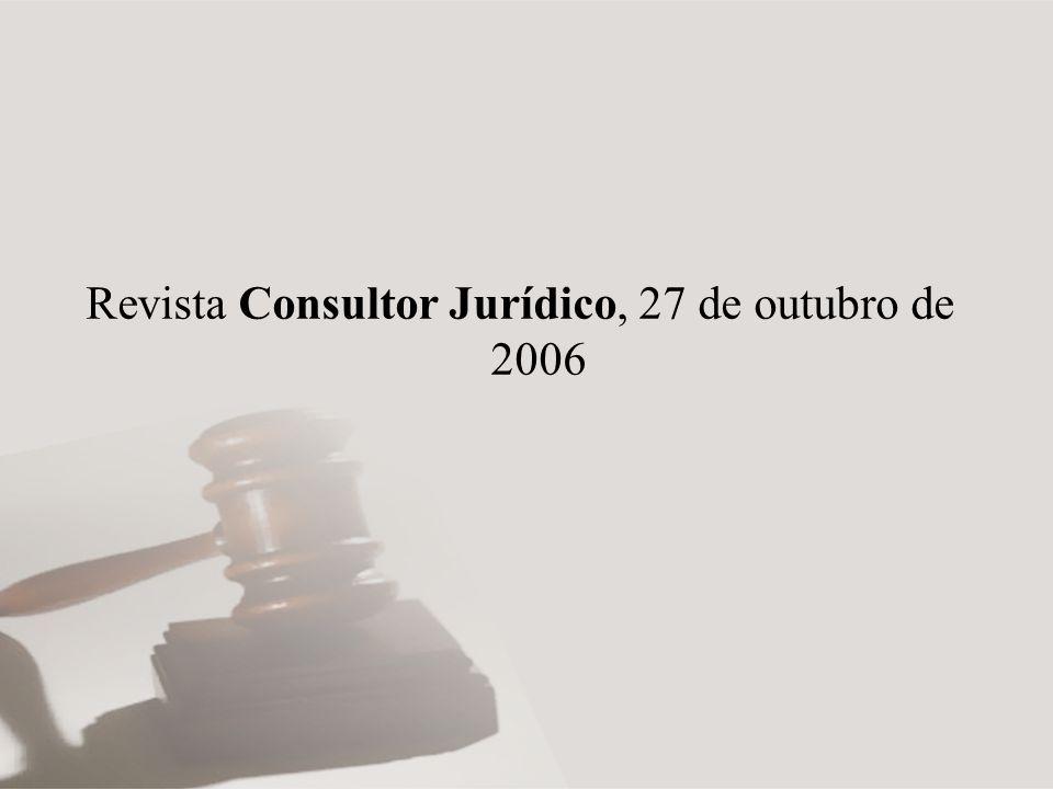 Revista Consultor Jurídico, 27 de outubro de 2006