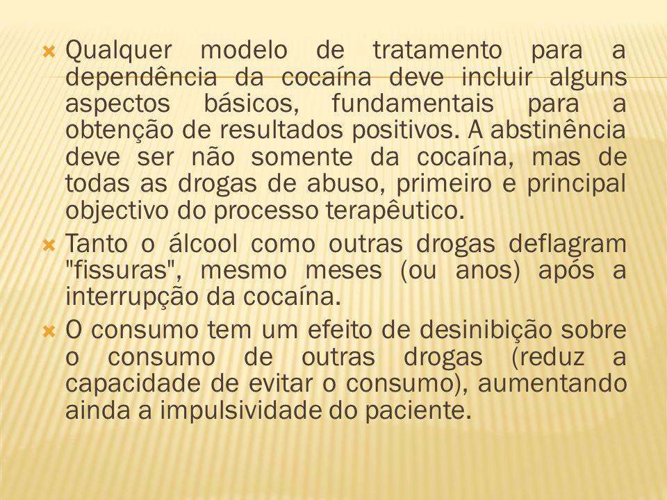 Qualquer modelo de tratamento para a dependência da cocaína deve incluir alguns aspectos básicos, fundamentais para a obtenção de resultados positivos