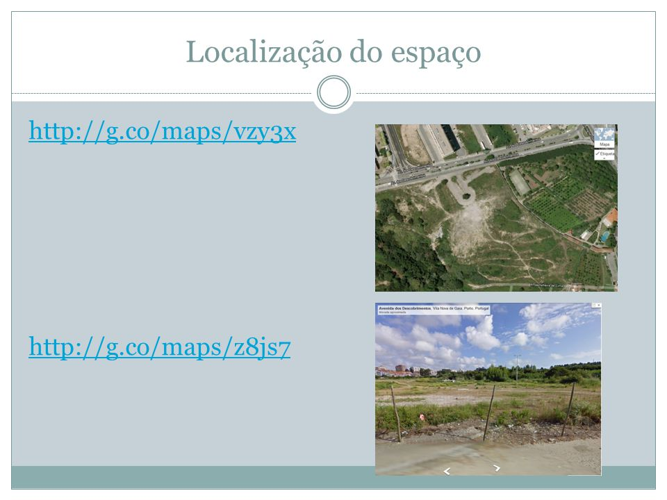 Localização do espaço http://g.co/maps/vzy3x http://g.co/maps/z8js7