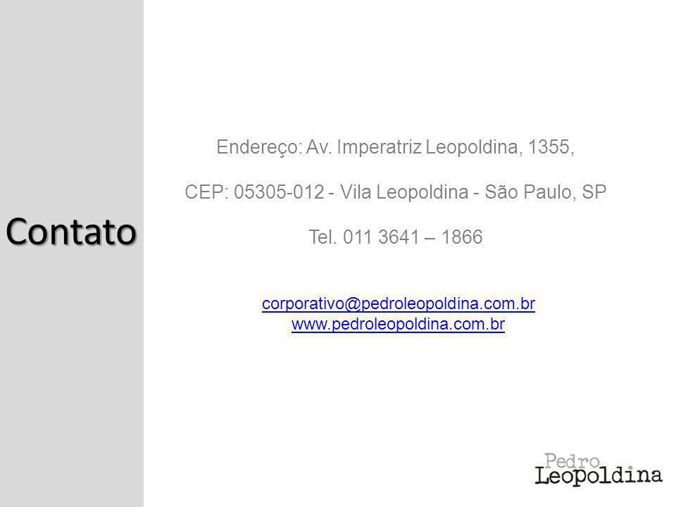 Endereço: Av. Imperatriz Leopoldina, 1355, CEP: 05305-012 - Vila Leopoldina - São Paulo, SP Tel. 011 3641 – 1866 corporativo@pedroleopoldina.com.br ww