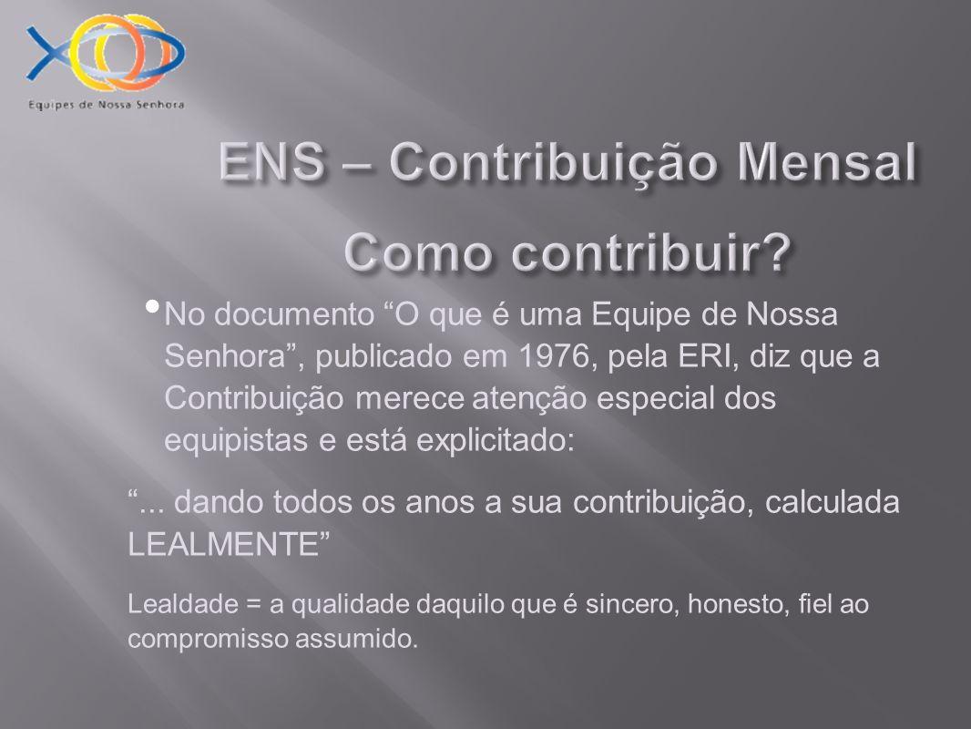 ENS – Contribuição Mensal Com quanto devo contribuir.