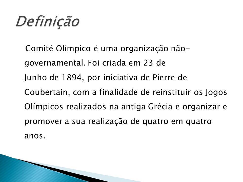Comité Olímpico é uma organização não- governamental. Foi criada em 23 de Junho de 1894, por iniciativa de Pierre de Coubertain, com a finalidade de r