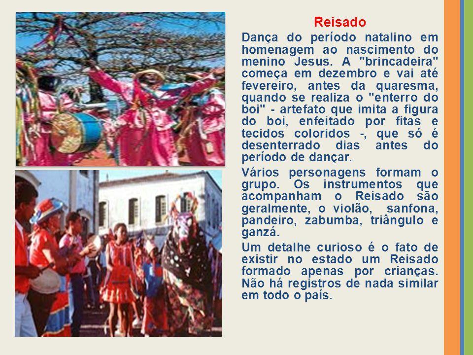 Reisado Dança do período natalino em homenagem ao nascimento do menino Jesus. A