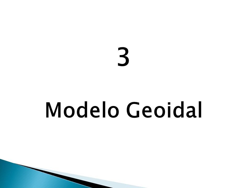 3 Modelo Geoidal