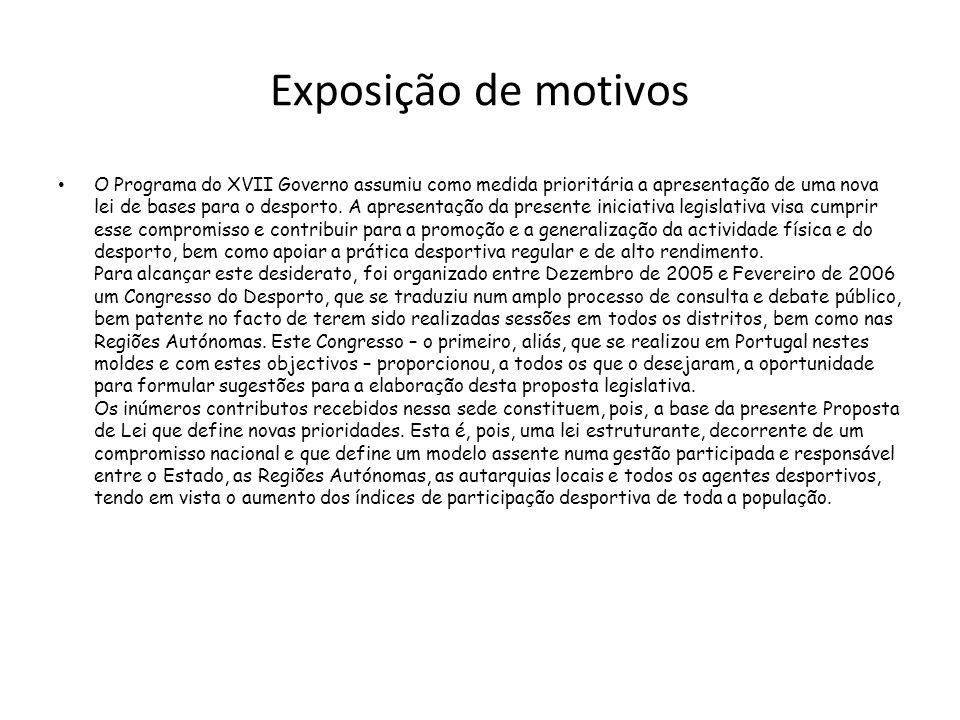 Artigo 11.º Cooperação internacional 1 - No sentido de incrementar a cooperação na área do desporto, o Estado assegura a plena participação portuguesa nas instâncias desportivas europeias e internacionais.