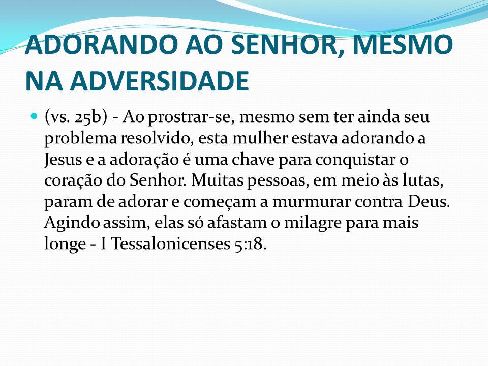 4.SENDO OBJETIVOS NAS NOSSAS ORAÇÕES ORAÇÕES (vs.