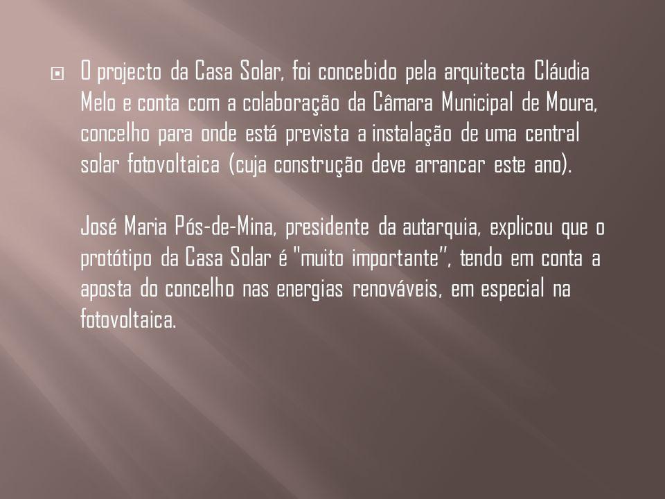 O projecto da Casa Solar, foi concebido pela arquitecta Cláudia Melo e conta com a colaboração da Câmara Municipal de Moura, concelho para onde está p