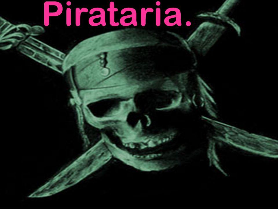 Pirataria.