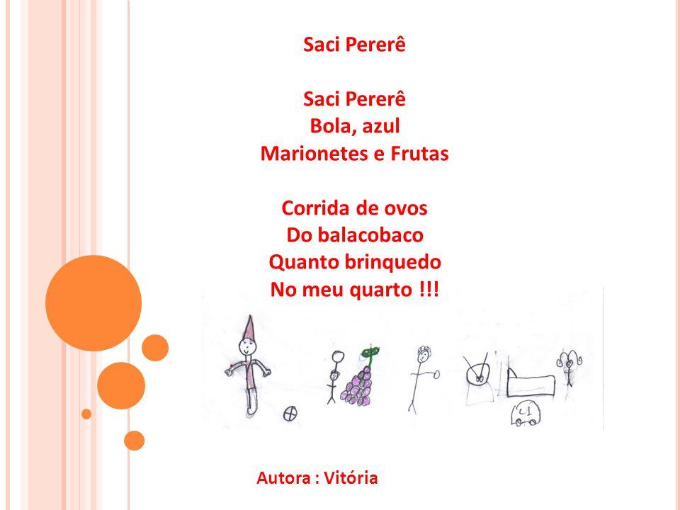 Doce Pra comer Gostoso como ninguém Doce é bom Pra comer, comer Criança bonita Ganha doce de montão Autor : Paulo Henrique Oliveira