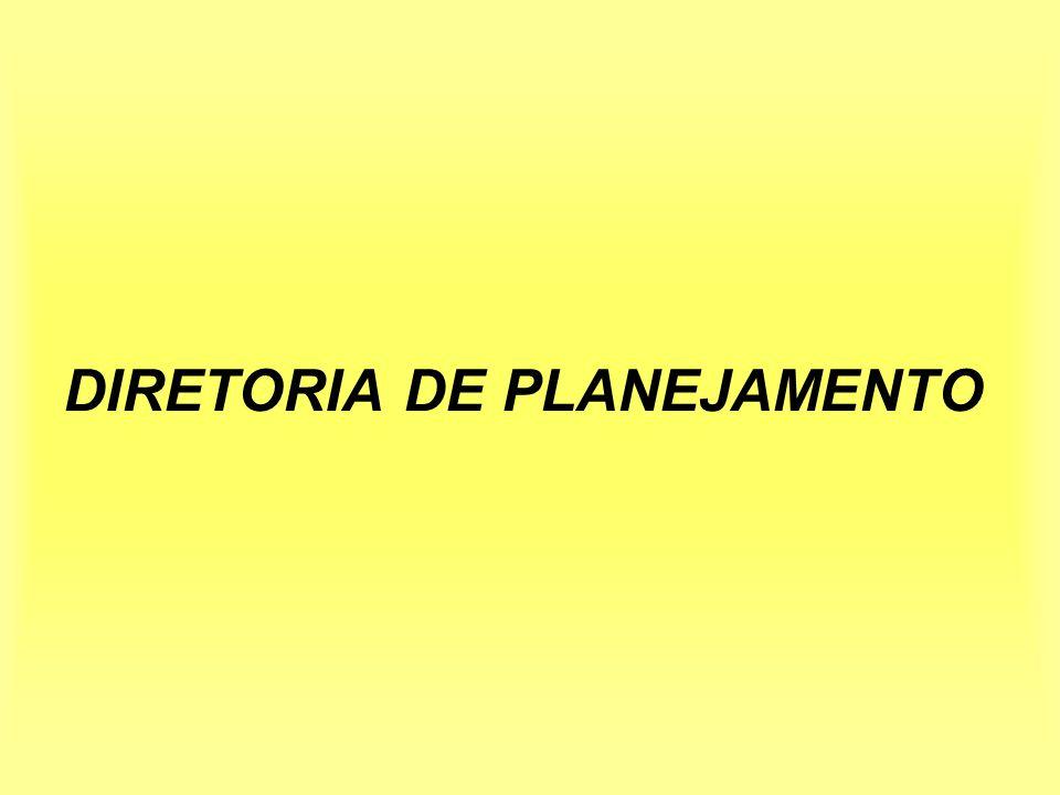 DIRETORIA DE PLANEJAMENTO