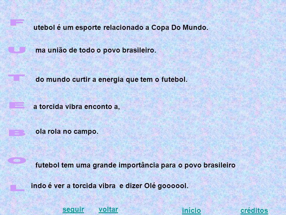 utebol é um esporte relacionado a Copa Do Mundo. ma união de todo o povo brasileiro.