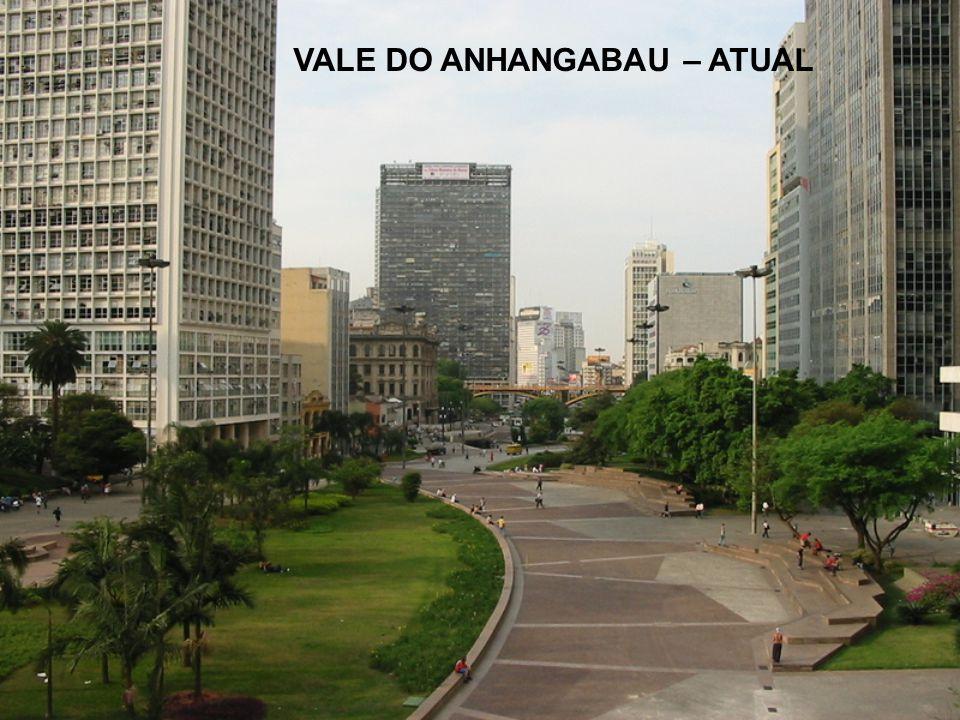 VALE DO ANHANGABAU – ATUAL