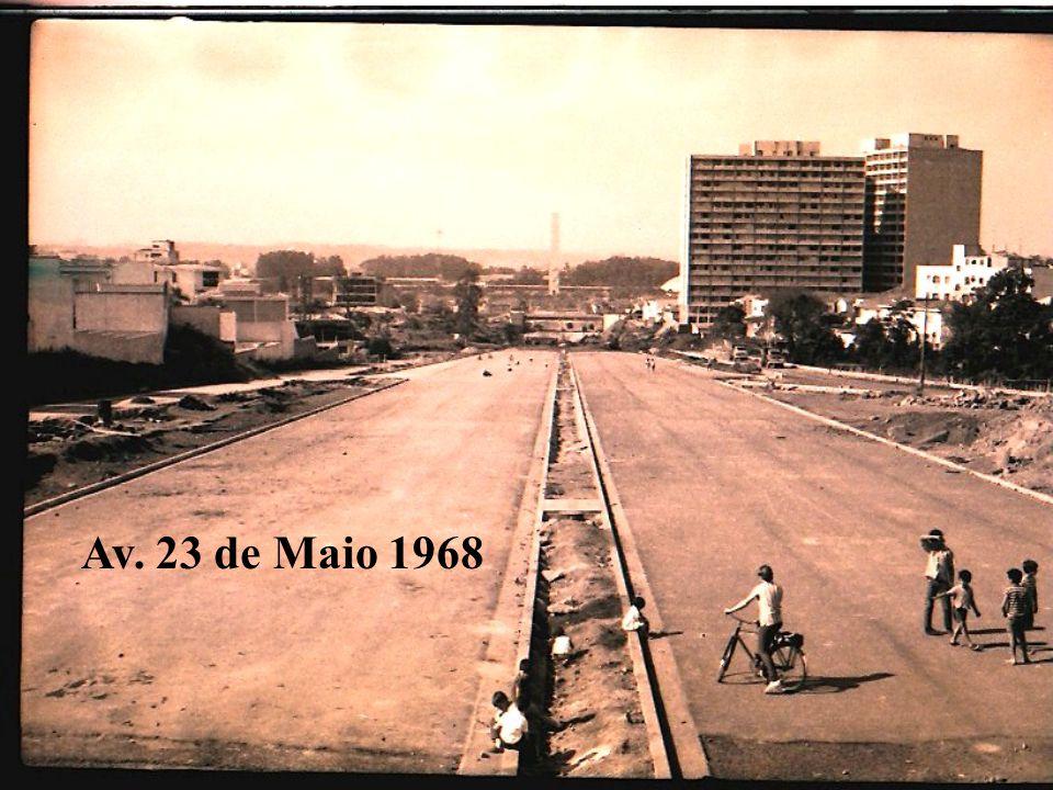 Av. 23 de Maio 1968