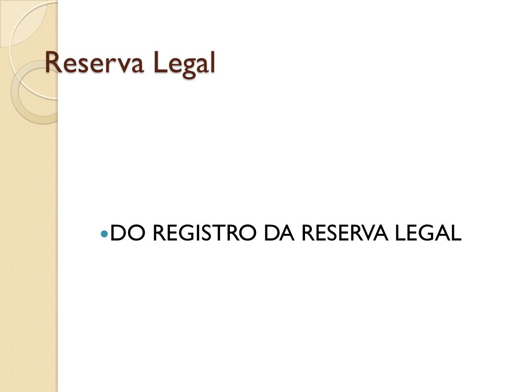 Reserva Legal DO REGISTRO DA RESERVA LEGAL