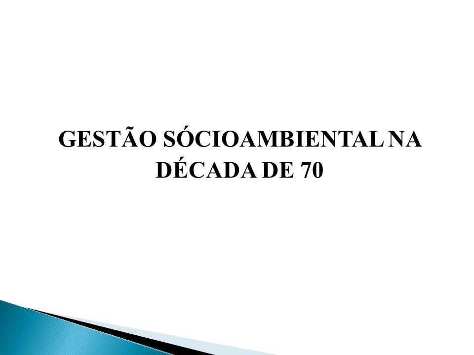 ANTECENDENTES DA CRISE DE 1970 DIMINUICAO DA VIDA AQUÁTICA NÁUFRAGO DO NAVIO PETROLEIRO EDUCAÇÃO AMBIENTAL