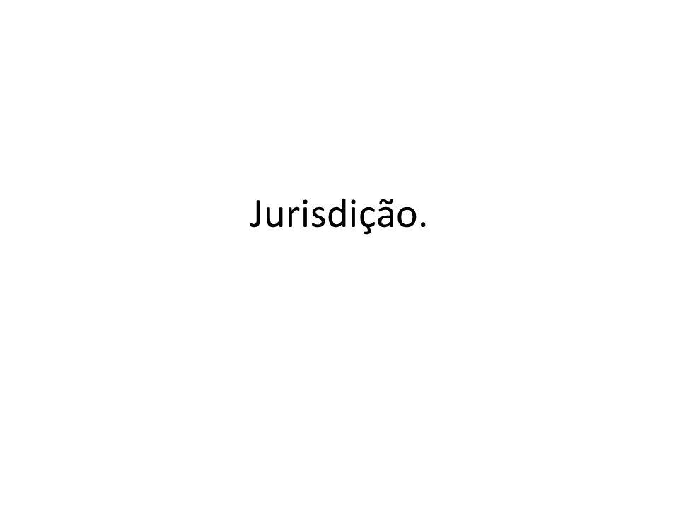 Conceito e Natureza da Jurisdição – O conceito de jurisdição acompanha o que vimos quanto ao processo.