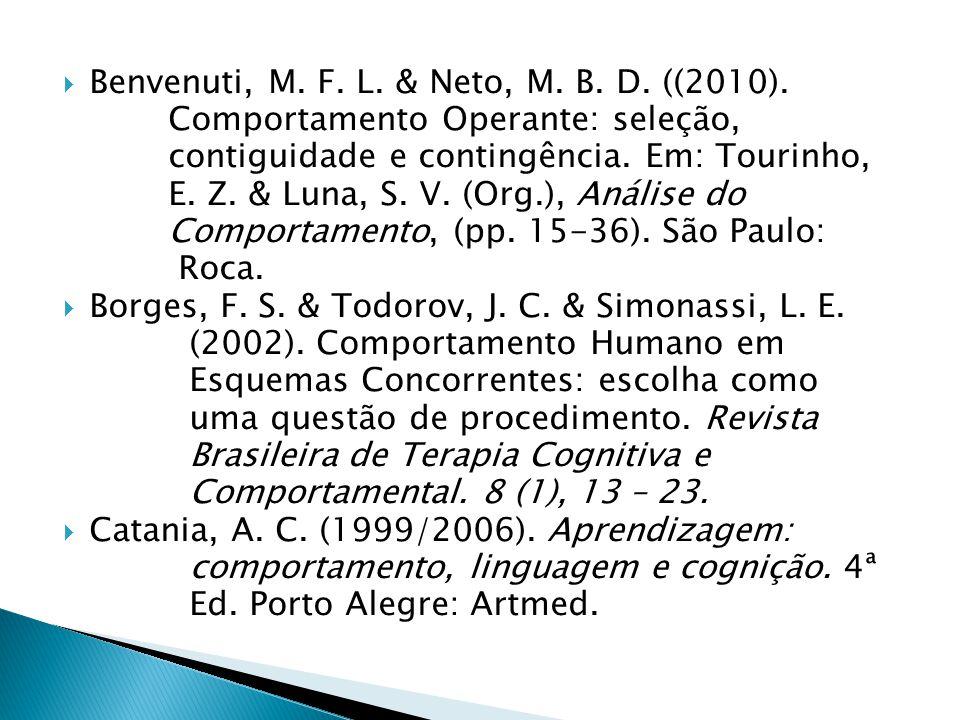 Benvenuti, M.F. L. & Neto, M. B. D. ((2010).