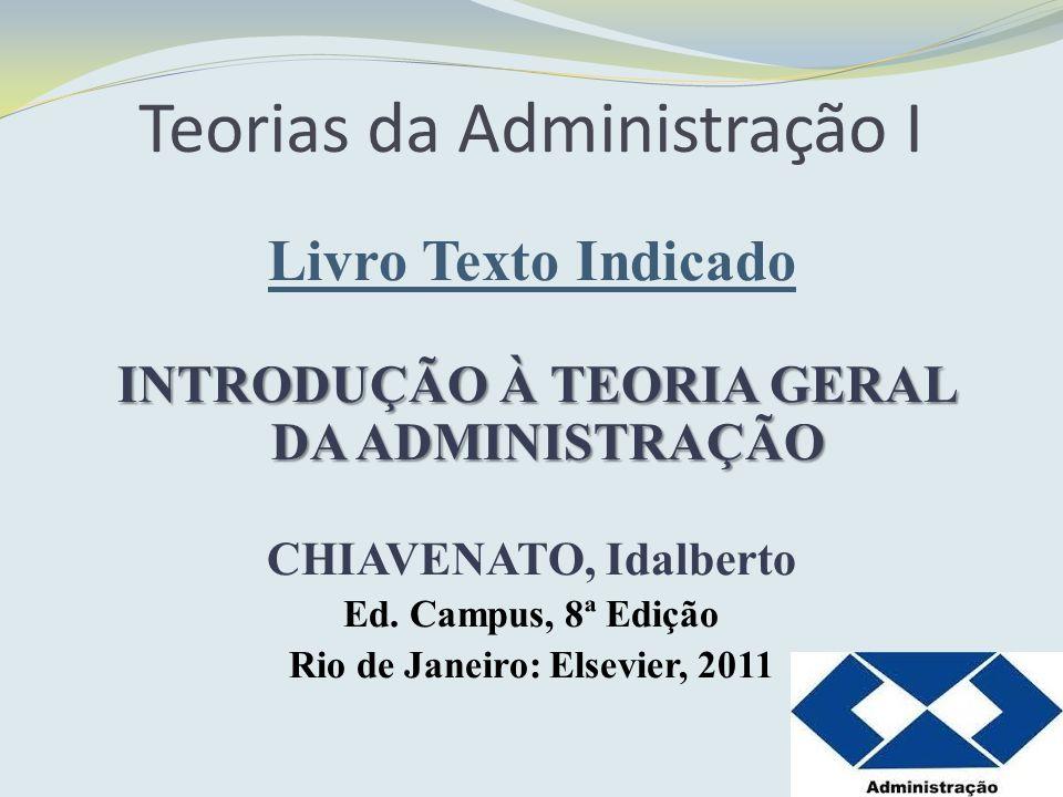 Teorias da Administração I Definição Origem AdAd, administrar para,tendência, ministerminister, subordinação ou obediência.