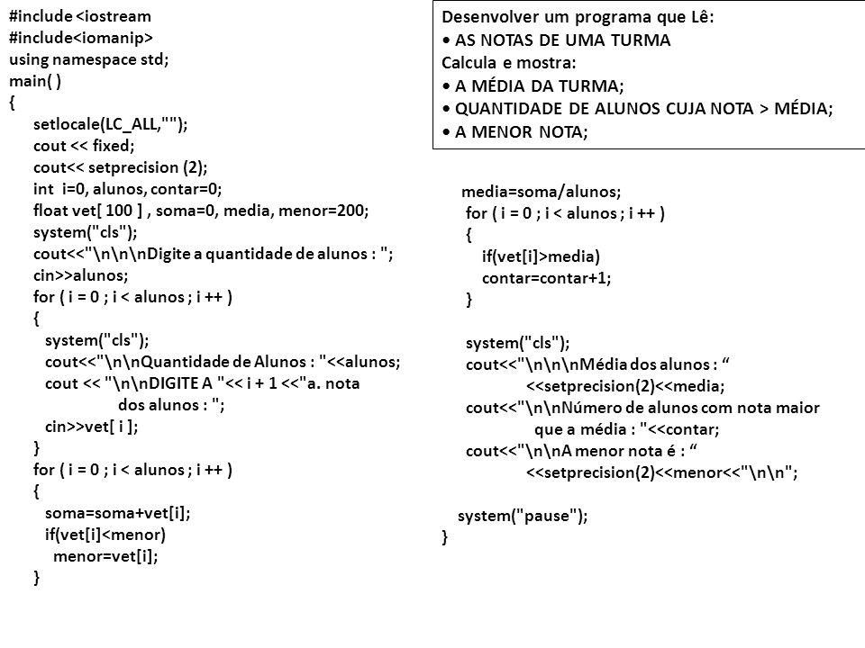 #include <iostream #include using namespace std; main( ) { setlocale(LC_ALL,