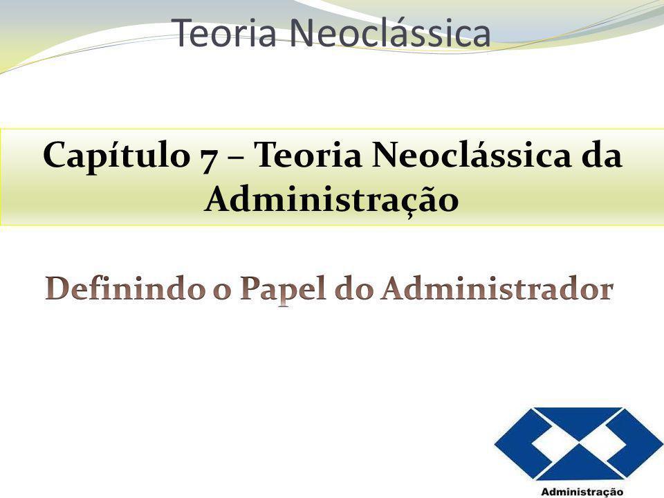 Teoria Neoclássica da Administração é o nome dado a um conjunto de teorias que surgiram na década de 1950 e que propõem uma retomada das abordagens clássica e científica da administração.