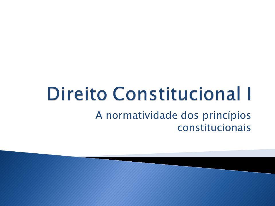 A normatividade dos princípios constitucionais