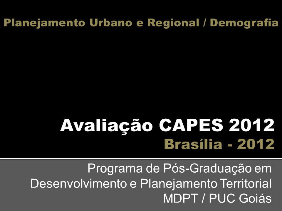 Programa de Pós-Graduação em Desenvolvimento e Planejamento Territorial MDPT / PUC Goiás Planejamento Urbano e Regional / Demografia