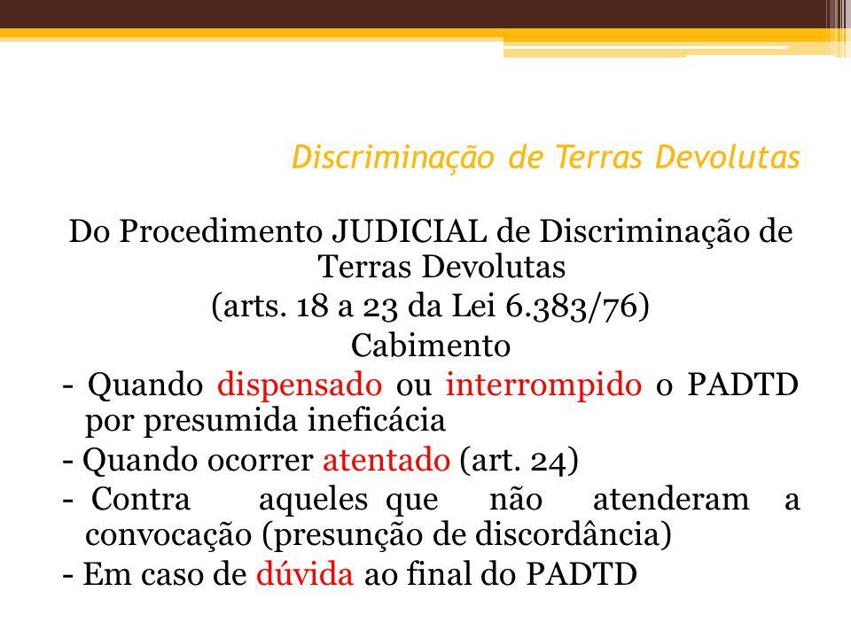 Discriminação de Terras Devolutas Do Procedimento JUDICIAL de Discriminação de Terras Devolutas (arts.