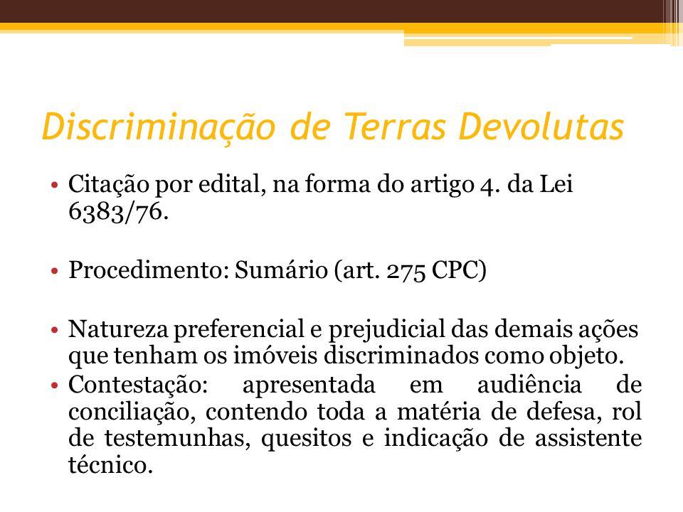 Discriminação de Terras Devolutas Citação por edital, na forma do artigo 4.