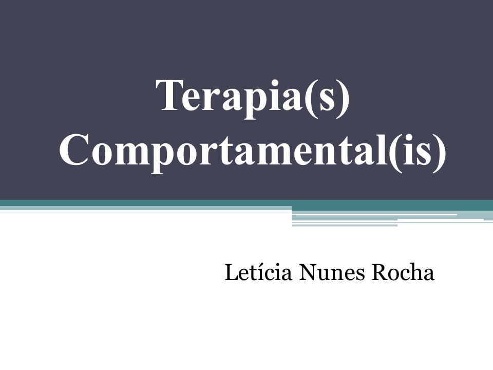 Terapia(s) Comportamental(is) Letícia Nunes Rocha