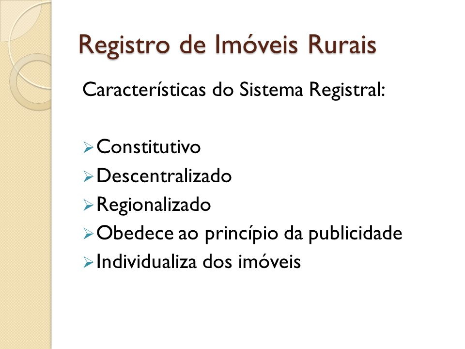 Registro de Imóveis Rurais Da obrigatoriedade do cadastro dos imóveis agrários perante o INCRA
