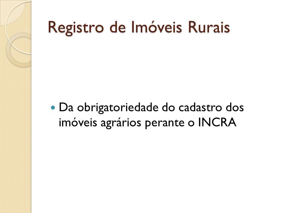 Registro de Imóveis Rurais Do Registro TORRENS Modalidade diferenciada e opcional de registro.