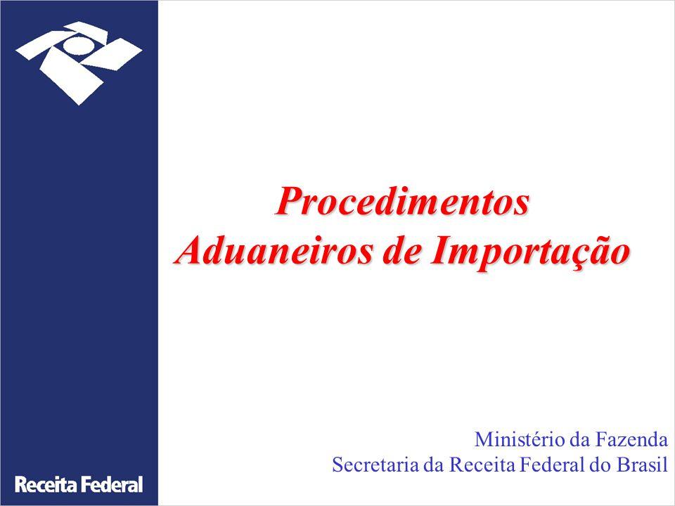 Acesso ao Siscomex http://siscomex.desenvolvimento.gov.br