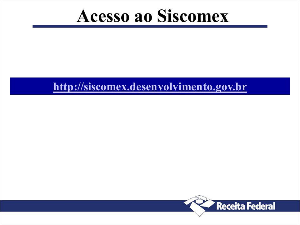 Diagrama do Siscomex Transportador Depositário Importador Órgãos Anuentes Órgãos Anuentes Instituições Financeiras Instituições Financeiras ADUANA BAC