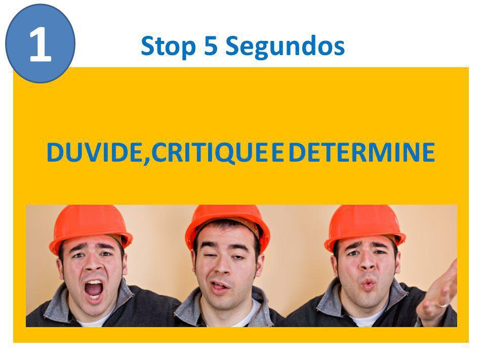 Stop 5 Segundos DUVIDE,CRITIQUE E DETERMINE 1