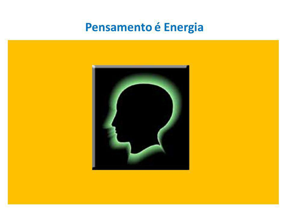Pensamento é Energia
