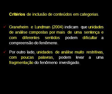 Critérios de inclusão de conteúdos em categorias.