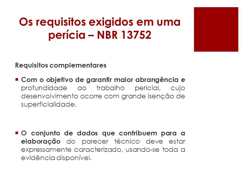 Apresentação de laudos – NBR 13752 g) nome, assinatura, número de registro no CREA e credenciais do perito de engenharia.