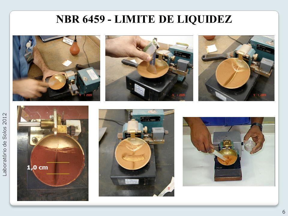 NBR 6459 - LIMITE DE LIQUIDEZ 6 Laboratório de Solos 2012 1,0 cm