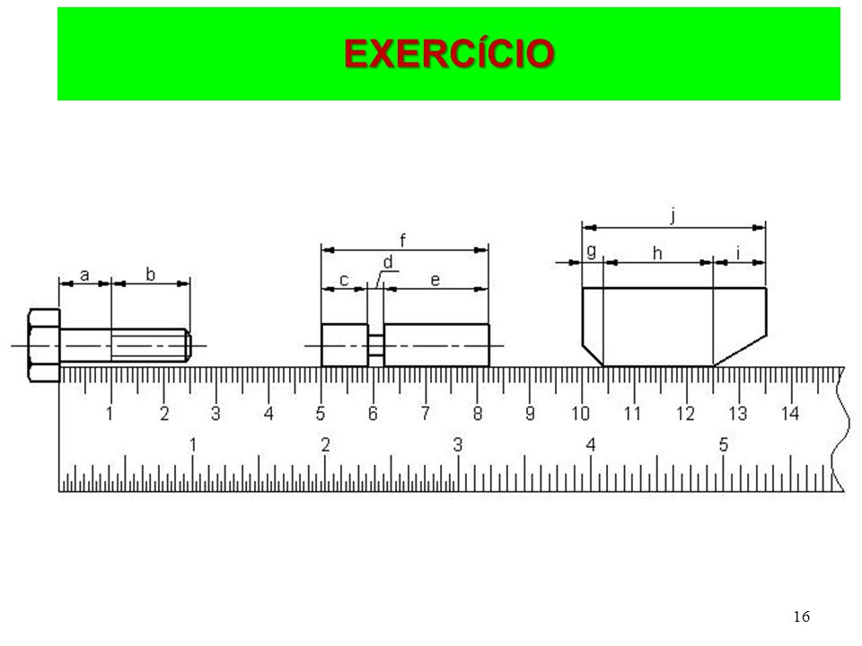 16 EXERC Í CIO