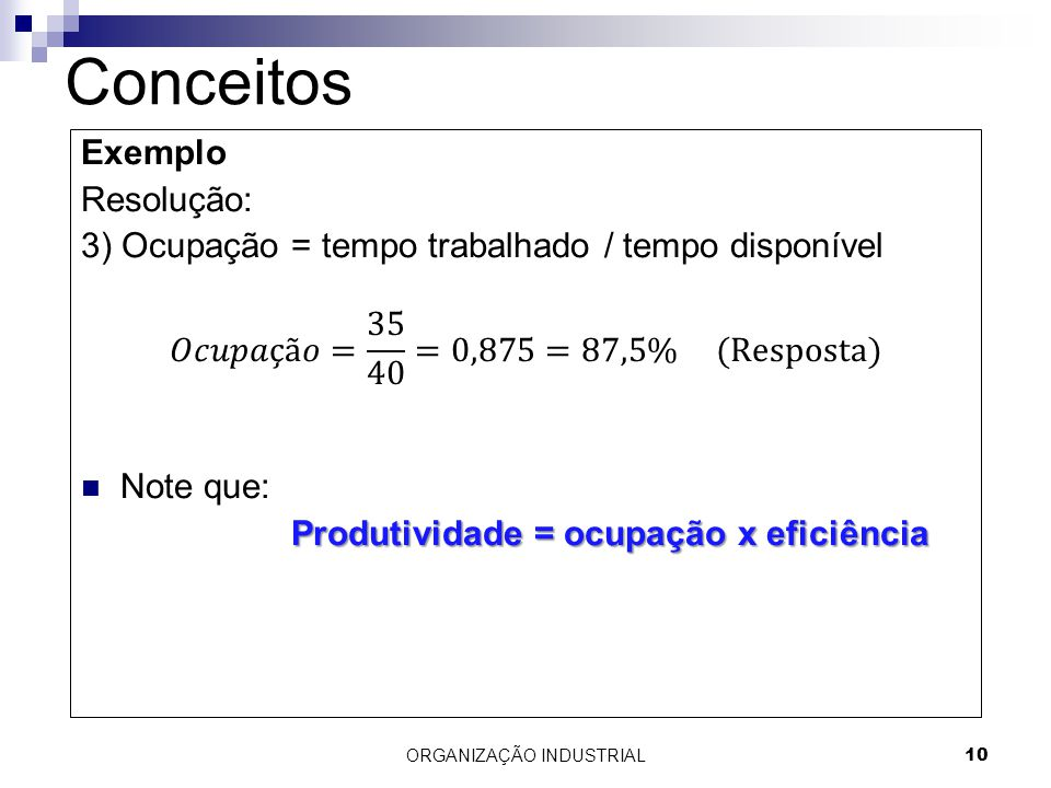 ORGANIZAÇÃO INDUSTRIAL10 Conceitos