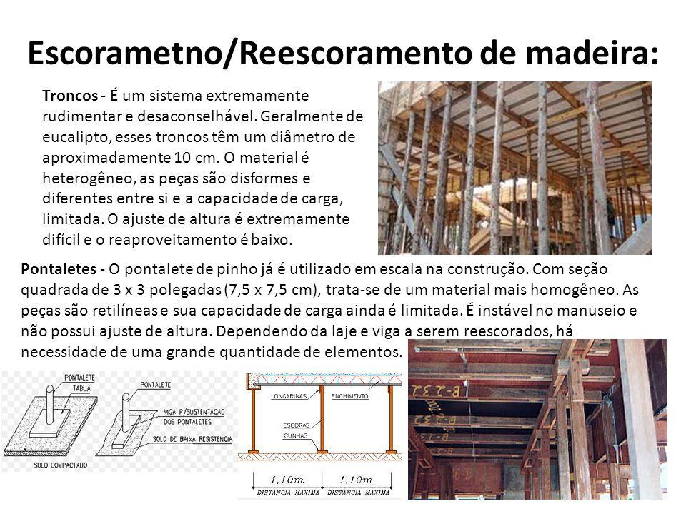 Escorametno/Reescoramento de madeira: Pontaletes - O pontalete de pinho já é utilizado em escala na construção.