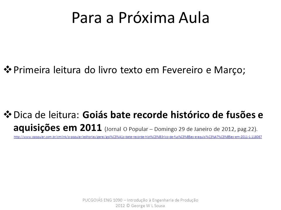 Primeira leitura do livro texto em Fevereiro e Março; Dica de leitura: Goiás bate recorde histórico de fusões e aquisições em 2011 (Jornal O Popular –