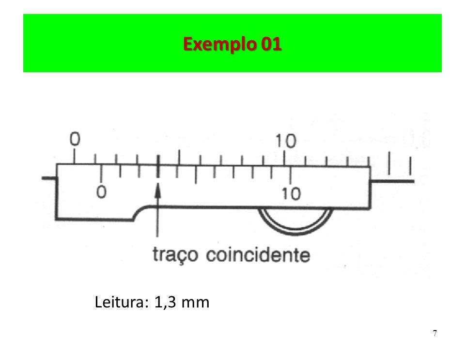 8 Exemplo 02 Leitura: 103,5 mm