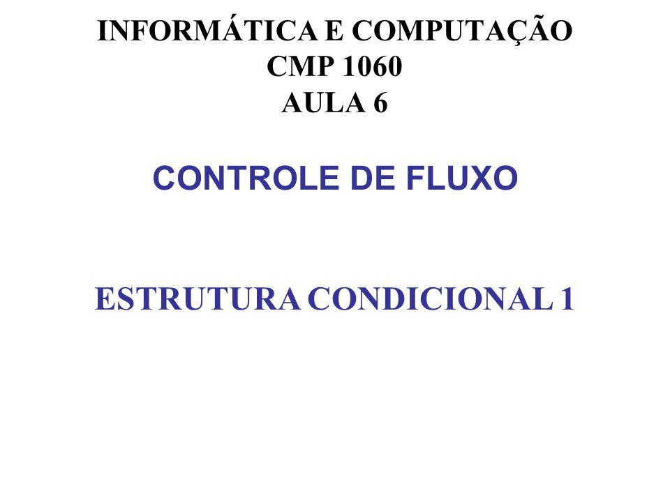 Os programas que vimos até agora têm a seguinte estrutura: main( ) { declarações instrução 1 instrução 2 instrução 3...