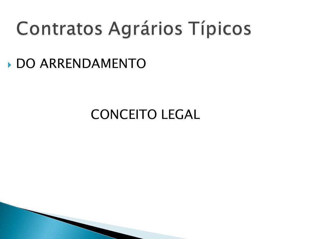 O arrendamento constitui-se na cessão onerosa do uso e gozo de imóvel rural,com a finalidade de exploração agrícola, pecuária, agroindústria, extrativa ou mista, mediante retribuição ou aluguel, sendo observados os limites percentuais da Lei n.° 4.504/64.