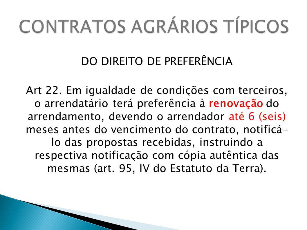 DO DIREITO DE PREFERÊNCIA Art 22.