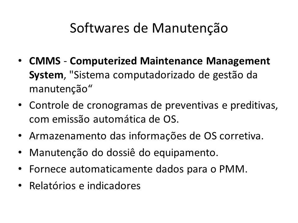 Softwares de Manutenção CMMS - Computerized Maintenance Management System,
