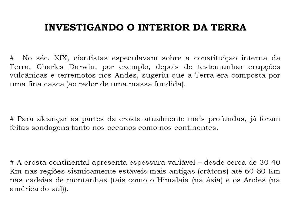 INVESTIGANDO O INTERIOR DA TERRA # No séc.